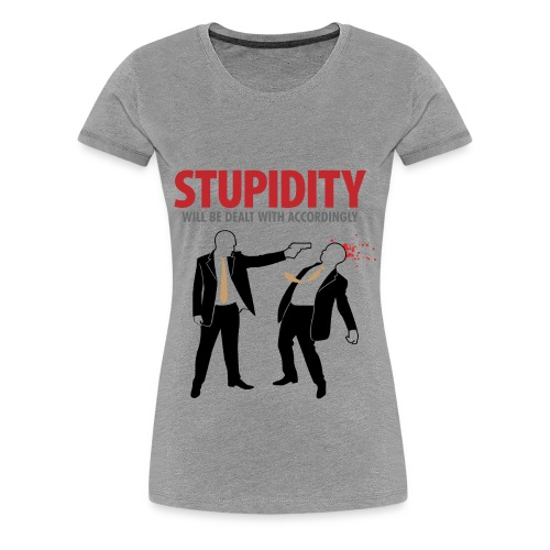 StupidMF - Women's Premium T-Shirt