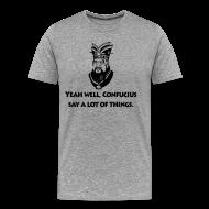 T-Shirts ~ Men's Premium T-Shirt ~ Confucious