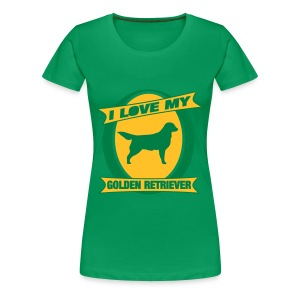 I Love my Golden Retriever - Frauen Premium T-Shirt