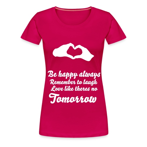 LoveTomorrow - Women's Premium T-Shirt