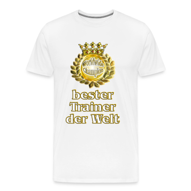 bester trainer der welt goldene serie t shirt spreadshirt. Black Bedroom Furniture Sets. Home Design Ideas