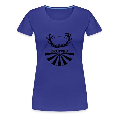 Brotwild - Frauen Premium T-Shirt