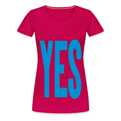 YES T-shirt - Women's Premium T-Shirt
