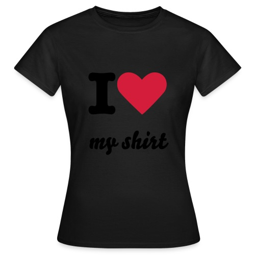 I love.... - Frauen T-Shirt