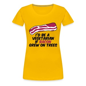 Bacon on Trees T-shirts - Vrouwen Premium T-shirt