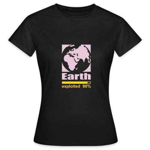 Earth exploited - T-shirt Femme