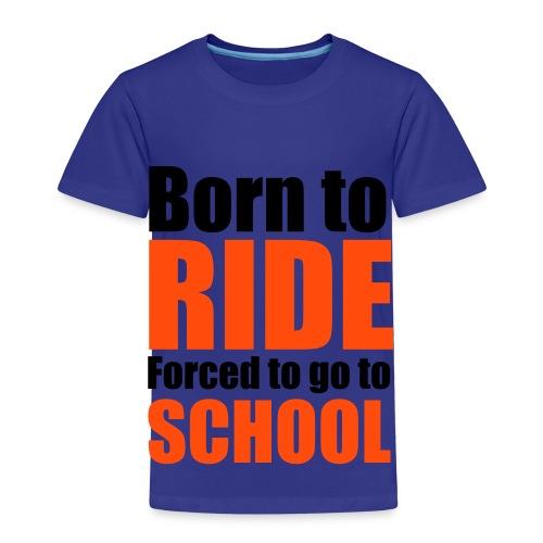 Born To Ride - Kids' Premium T-Shirt
