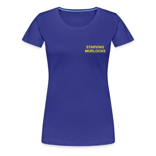 Starving Morlocks - Women's Premium T-Shirt