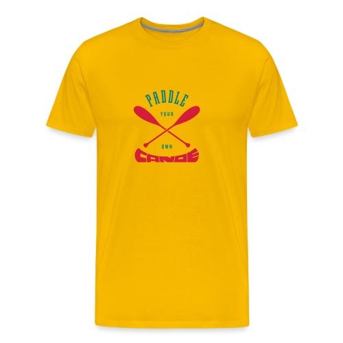 Paddle Your Own Canoe - Men's Premium T-Shirt