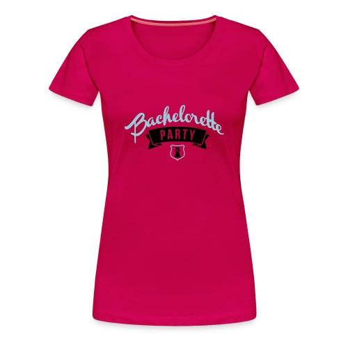T-shirt Premium Femme - tshirt enterrement de vie de jeune fille