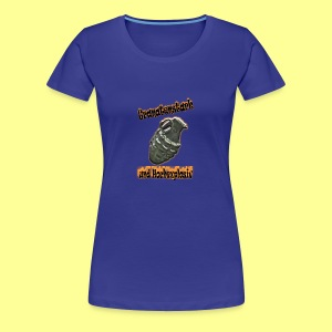 Girls Shirt Granatenstark - Frauen Premium T-Shirt