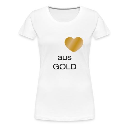 Herz aus Gold - Frauen Premium T-Shirt