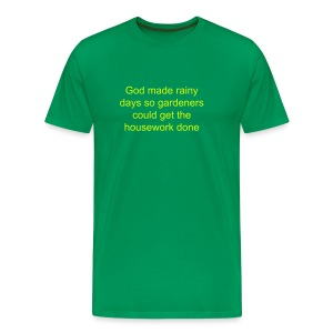 God made rainy days - Men's Premium T-Shirt
