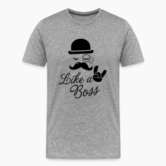 Funny Like a boss with fashionable moustache like a cool sir t-shirts for geek, stag do, mad birthday T-Shirts
