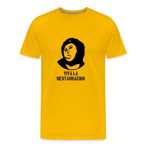Viva La Restauracion - Choose Your Colour - Men's Premium T-Shirt