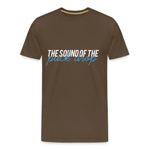 The sound of the punk drop - T-shirt Premium Homme