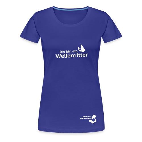 Frauen Premium T-Shirt Wellenritter - Frauen Premium T-Shirt