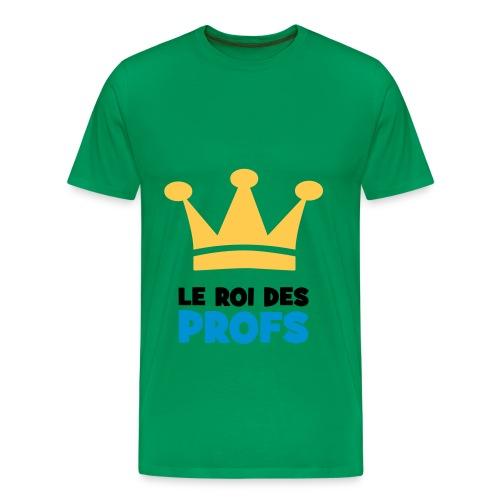 Tee-Shirt LE ROI DES PROF - T-shirt Premium Homme