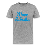 T-Shirts ~ Men's Premium T-Shirt ~ More Lakisha t-shirt blue/grey