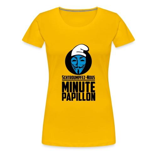Propaganda Schtroumpfs pour Minute Papillon - femme - T-shirt Premium Femme