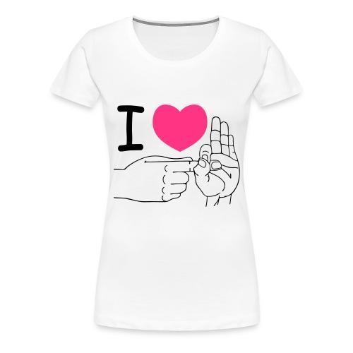 I love to fuck - Frauen Premium T-Shirt