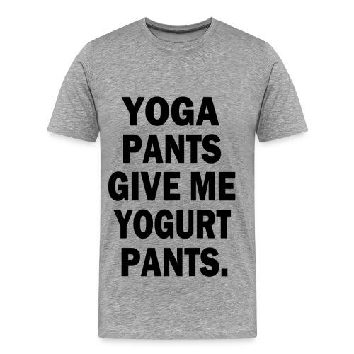 Yoga Pants Give Me Yogurt Pants - Men's Premium T-Shirt