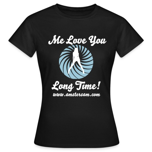 Women's Classic T-shirt 'Me love you long time!' Shirt Black/White - Women's T-Shirt