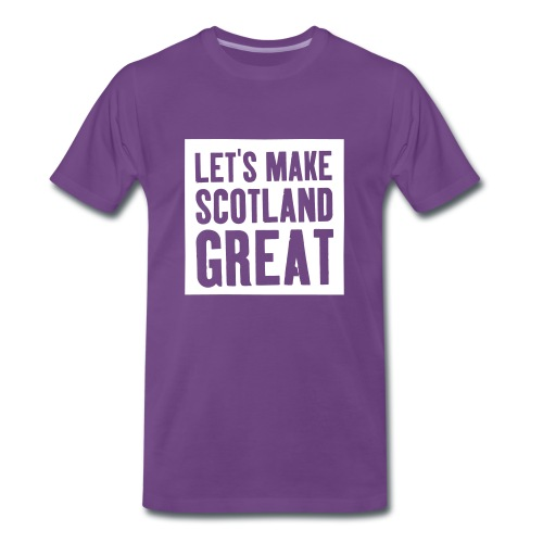 'Let's Make Scotland Great' T-shirt - Men's Premium T-Shirt