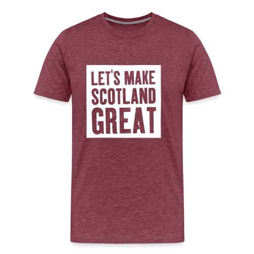 'Let's Make Scotland Great' T-shirt - Men's Premium T-Shirt