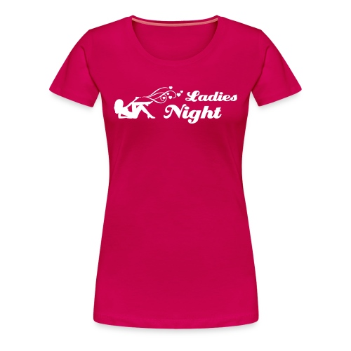 ladies night Junggesellinnenabschied T-Shirt - Frauen Premium T-Shirt
