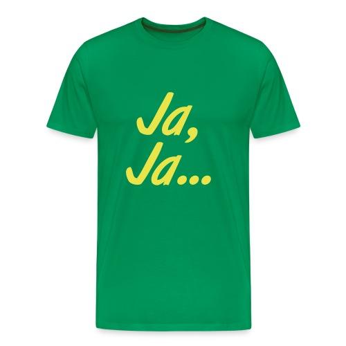 Ja, Ja... - Männer Premium T-Shirt