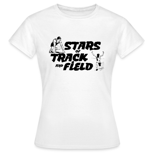 Stars of Track and Field - Women's T-Shirt