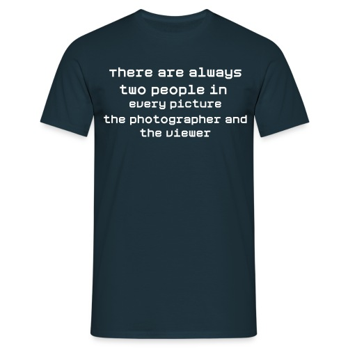 There are always.. - Herre-T-shirt