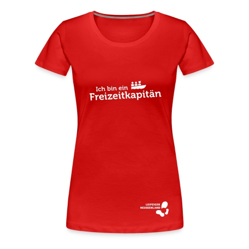 Frauen Premium T-Shirt Freizeitkapitän - Frauen Premium T-Shirt