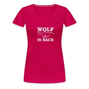 Wolf is back - T-shirt Premium Femme