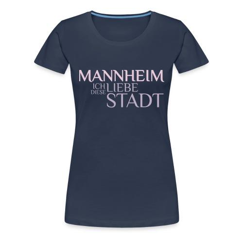 Mannheim - Frauen Premium T-Shirt