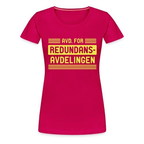 Avd. for redundans-avdelingen - Premium T-skjorte for kvinner