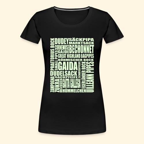 Frauen Übergrößenshirt - Sackpfeifen Wortsalat - nachtleuchtend - Frauen Premium T-Shirt