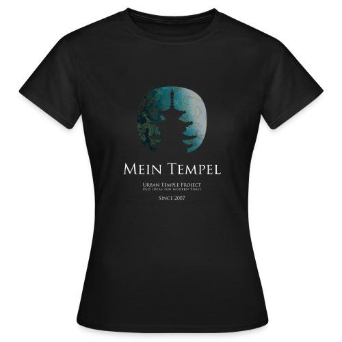 Mein Tempel - Urban Temple Project - Frauen T-Shirt