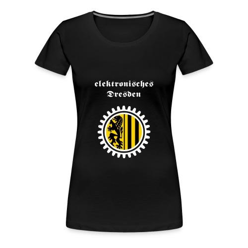 elektronisches Dresden - GS - Frauen Premium T-Shirt