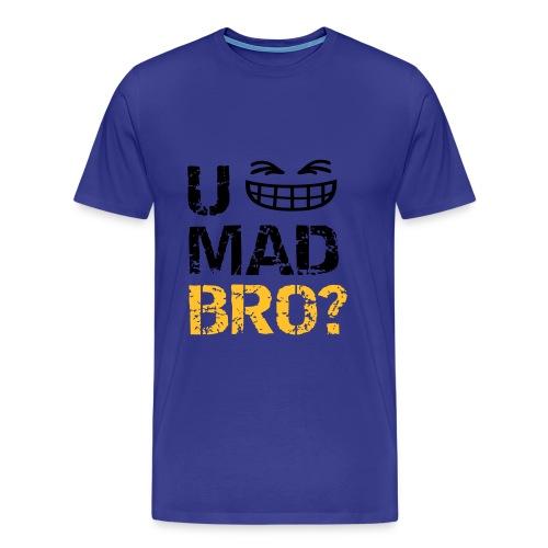 U MAD BRO? LOL (Men) - Men's Premium T-Shirt