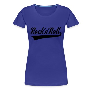 Rock N Roll shirt - Women's Premium T-Shirt