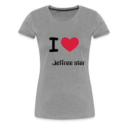 I love jeffree star t-shirt - Women's Premium T-Shirt