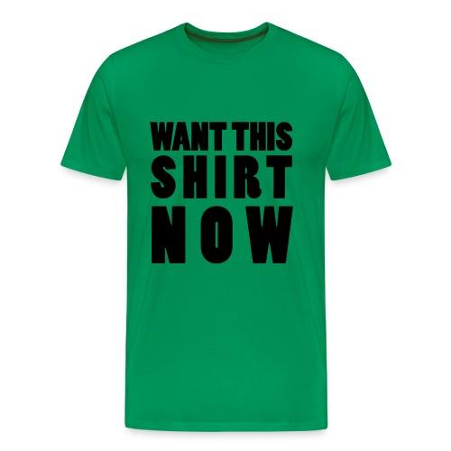 want now - shirt - Männer Premium T-Shirt