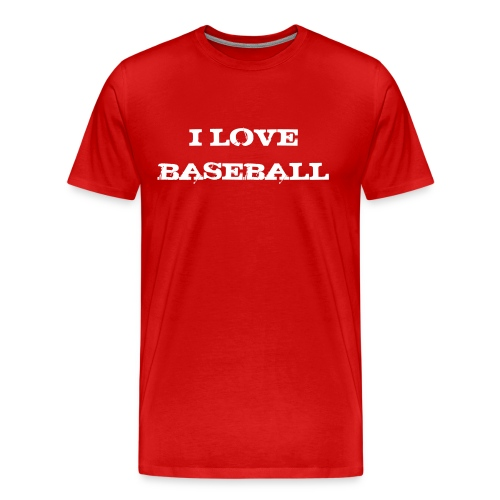 T S  I love baseball - T-shirt Premium Homme
