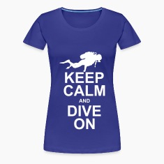Keep Calm and Dive On T-Shirts