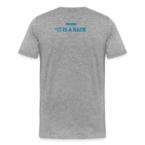 It's Not A Race* Heather Grey - Men's Premium T-Shirt