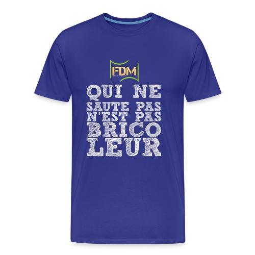 T-shirt Premium Homme - bois bricolage,t-shirt bois,t-shirt qui ne saute pas n'est pas bricoleur