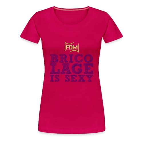 T-shirt Premium Femme - video sexy,video bricoleuse,t-shirt bricolage,bricolage is sexy