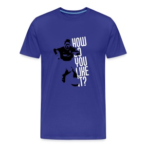 Men's Joe-Max Moore 'How Do You Like It?'' t-shirt  - Men's Premium T-Shirt